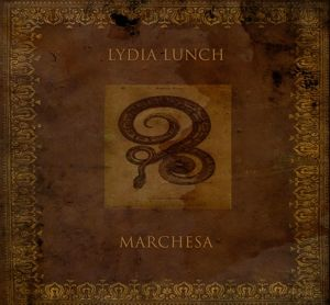 Marchesa (Golden Vinyl+Poster), Lydia Lunch