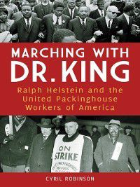 Marching with Dr. King, Cyril Robinson