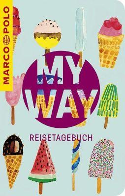 MARCO POLO My Way Reisetagebuch Eis - Ralf Christofori |