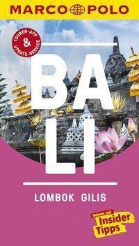 MARCO POLO Reiseführer Bali, Lombok, Gilis, Christina Schott