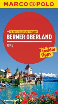 MARCO POLO Reiseführer E-Book: MARCO POLO Reiseführer Berner Oberland, Bern, Claudia Schneider