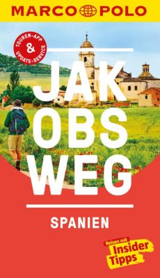 MARCO POLO Reiseführer E-Book: MARCO POLO Reiseführer Jakobsweg, Spanien, Andreas Drouve