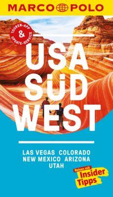 MARCO POLO Reiseführer E-Book: MARCO POLO Reiseführer USA Südwest, Las Vegas, Colorado, New Mexico, Arizona, Karl Teuschl