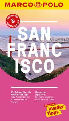 MARCO POLO Reiseführer E-Book: MARCO POLO Reiseführer San Francisco, Michael Schwelien