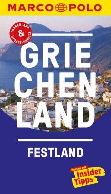 MARCO POLO Reiseführer E-Book: MARCO POLO Reiseführer Griechenland Festland, Klaus Bötig