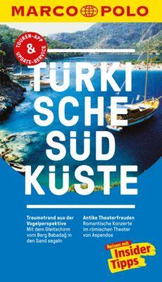 MARCO POLO Reiseführer E-Book: MARCO POLO Reiseführer Türkische Südküste, Jürgen Gottschlich, Dilek Zaptcioglu-Gottschlich