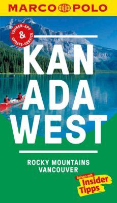 MARCO POLO Reiseführer E-Book: MARCO POLO Reiseführer Kanada West, Rocky Mountains, Vancouver, Karl Teuschl