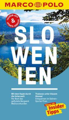 MARCO POLO Reiseführer E-Book: MARCO POLO Reiseführer Slowenien, Friedrich Köthe, Daniela Schetar