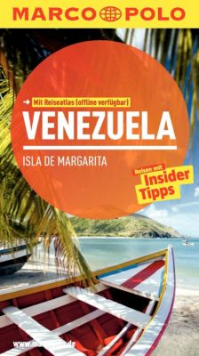 MARCO POLO Reiseführer E-Book: MARCO POLO Reiseführer Venezuela, Isla de Margarita, Carl Goerdeler