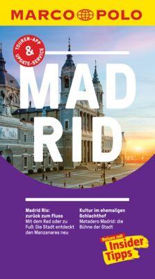 MARCO POLO Reiseführer E-Book: MARCO POLO Reiseführer Madrid, Martin Dahms