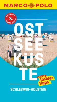 MARCO POLO Reiseführer E-Book: MARCO POLO Reiseführer Ostseeküste, Schleswig-Holstein, Silvia Propp