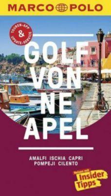 MARCO POLO Reiseführer Golf von Neapel, Amalfi, Ischia, Capri, Pompeji, Cilento, Bettina Dürr