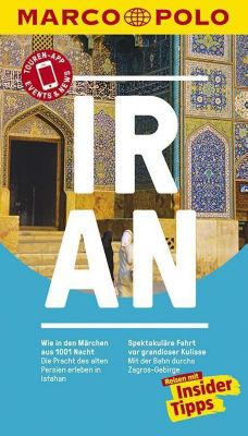 MARCO POLO Reiseführer Iran, Walter M. Weiss