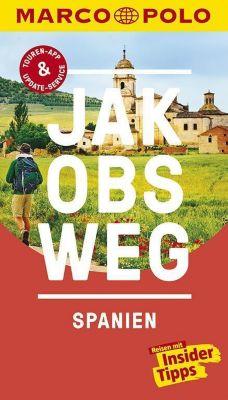 MARCO POLO Reiseführer Jakobsweg, Spanien - Andreas Drouve pdf epub