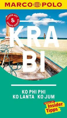 MARCO POLO Reiseführer Krabi, Ko Phi Phi, Ko Lanta, Ko Jum - Wilfried Hahn |