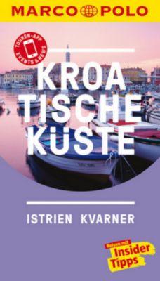 MARCO POLO Reiseführer Kroatische Küste Istrien, Kvarner - Daniela Schetar pdf epub