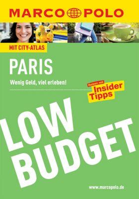 MARCO POLO Reiseführer LowBudget E-Book: MARCO POLO Reiseführer Low Budget Paris, Anna-Johanna Arbogast, Gerhard und Waltraud Bläske