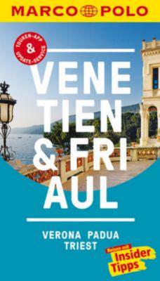 MARCO POLO Reiseführer Venetien, Friaul, Verona, Padua, Triest, Bettina Dürr