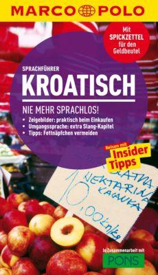 MARCO POLO Sprachführer E-Book: MARCO POLO Sprachführer Kroatisch