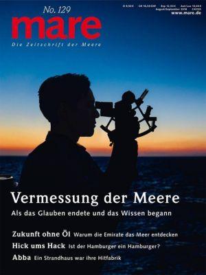 mare, Die Zeitschrift der Meere: Nr.129 Vermessung der Meere