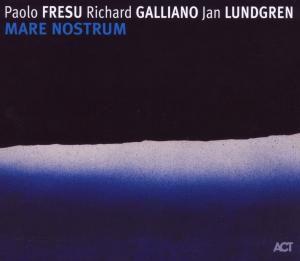 Mare Nostrum, Paolo Fresu, Richard Galliano, Jan Lundgren