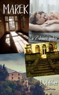 Marek - Ein Zuhause finden, J. Walther