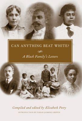 Margaret Walker Alexander Series in African American Studies: Can Anything Beat White?