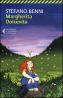 Margherita Dolcevita - Nuova Edizione 2013, Stefano Benni