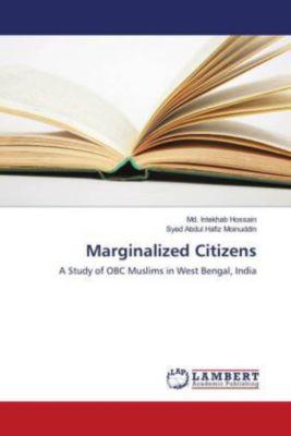 Marginalized Citizens, Md. Intekhab Hossain, Syed Abdul Hafiz Moinuddin