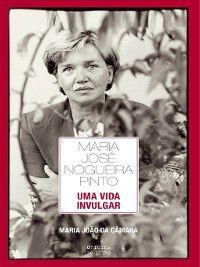 Maria José Nogueira Pinto ? Uma vida invulgar, Maria João da Câmara Andrade E Sousa