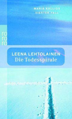 Maria Kallio Band 5: Die Todesspirale - Leena Lehtolainen pdf epub