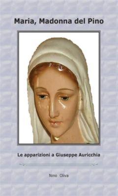 Maria Madonna del Pino, Nino Oliva