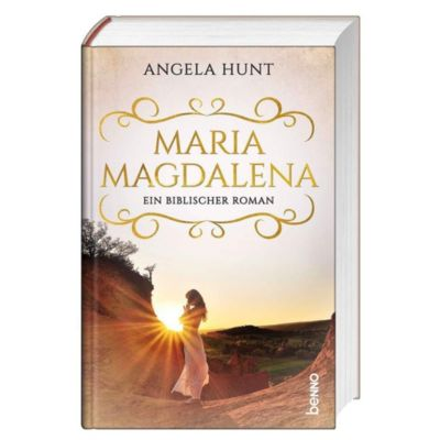 Maria Magdalena - Angela Hunt |