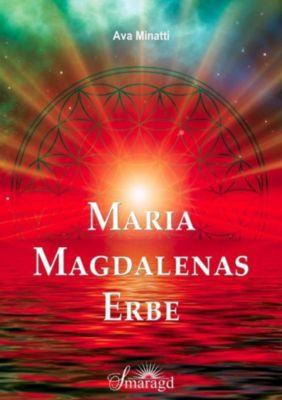 Maria Magdalenas Erbe - Ava Minatti pdf epub