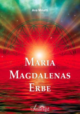 Maria Magdalenas Erbe, Ava Minatti
