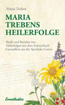 Maria Treben's Heilerfolge, Maria Treben