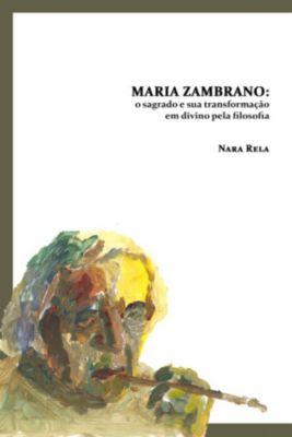 Maria Zambrano, Nara Rela