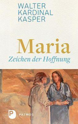 Maria - Zeichen der Hoffnung, Walter Kasper