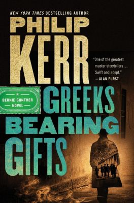 Marian Wood Books/Putnam: Greeks Bearing Gifts, Philip Kerr