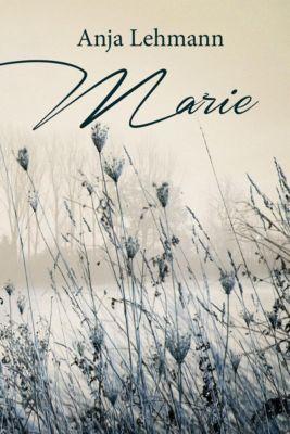 Marie, Anja Lehmann