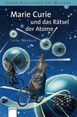 Marie Curie und das Rätsel der Atome, Luca Novelli