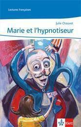 Marie et l'hypnotiseur, m. Audio-CD, Julie Chauvet