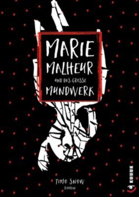 Marie Malheur und das große Mundwerk, Timo Snow