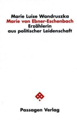 Marie von Ebner-Eschenbach, Marie L. Wandruszka