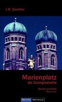 Marienplatz de Compostella, Jakob M. Soedher