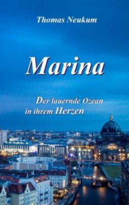 Marina, Thomas Neukum