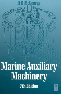 Marine Auxiliary Machinery, H D MCGEORGE