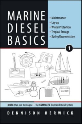 Marine Diesel Basics: Marine Diesel Basics 1, Dennison Berwick