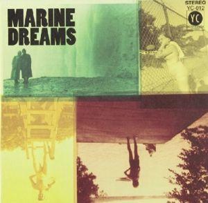 Marine Dreams, Marine Dreams