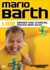 Mario Barth - Männer sind Schweine, Frauen aber auch!, Mario Barth